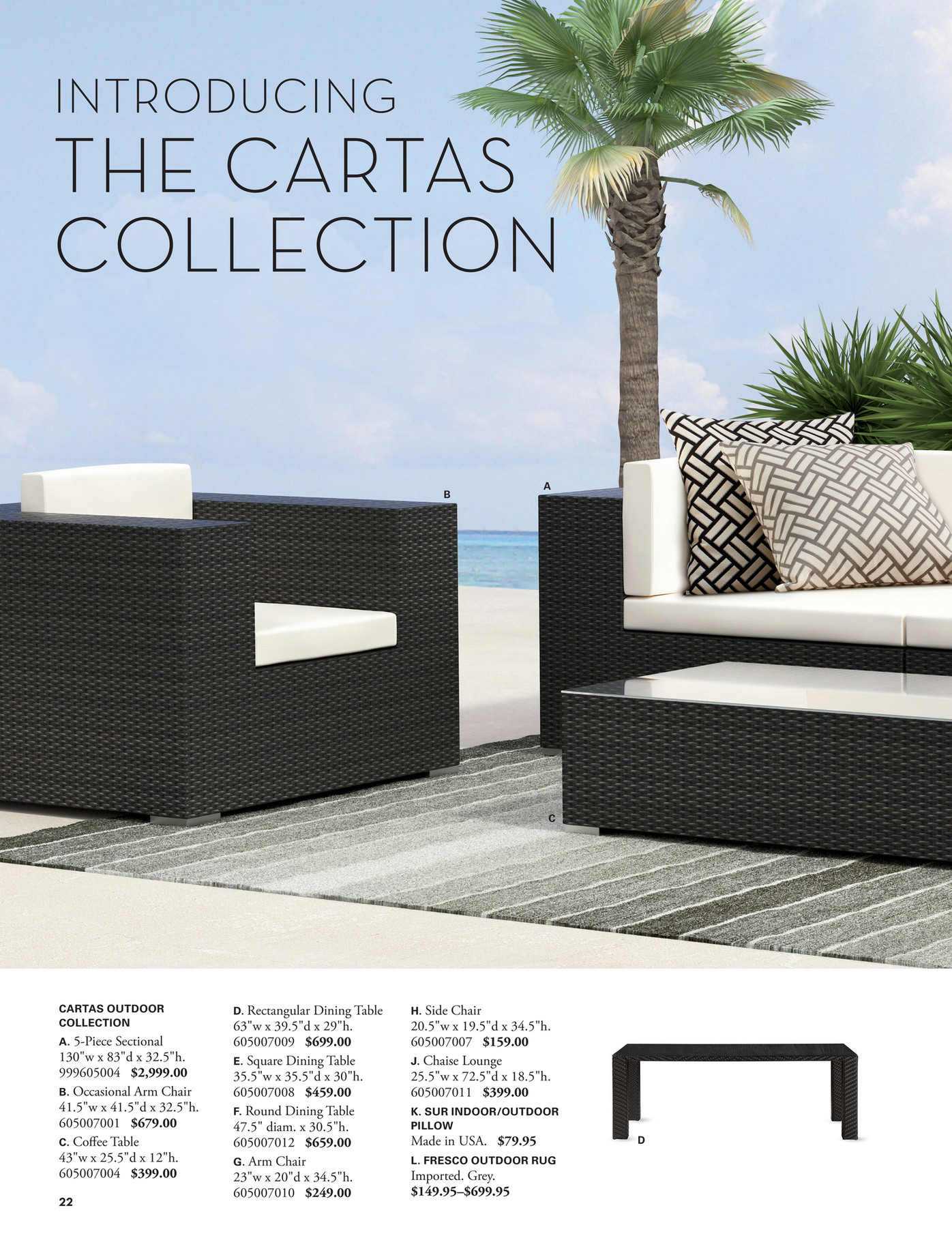 CARTAS OUTDOOR COLLECTION Cartas Makes A Statement With Modern 10 Inch Wide  Arms And 3 Inch Thick Cushions. The Luxe Synthetic Weave In Smoke Is  Crafted ...